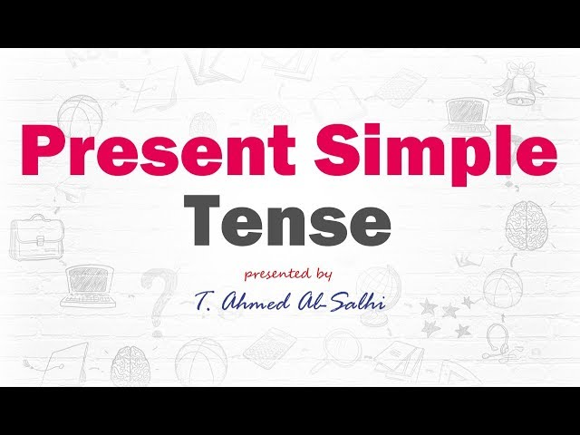 Present Simple Tense (2) - المضارع البسيط