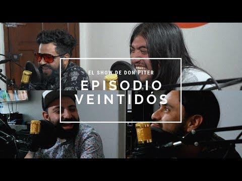 El Show de Don Piter - Episodio 22 // Es de Humanos Errar