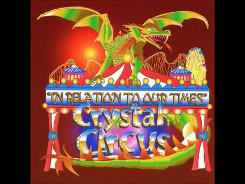 Crystal Circus - In relation to our times (1968)