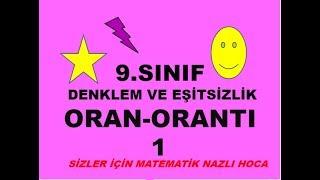 2019 9.SINIF ORAN ORANTI DENKLEM EŞİTSİZLİK -1-