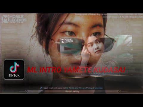 Download ML INTRO YAMETE KUDASAI YAESKALA    MOBILE LEGENDS TIKTOK COMPILATION