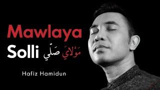 Hafiz Hamidun - Mawlaya Solli (Official Lyric Video)
