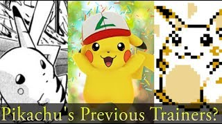 Pokemon Theory: Who Was Pikachu's Original Trainer?