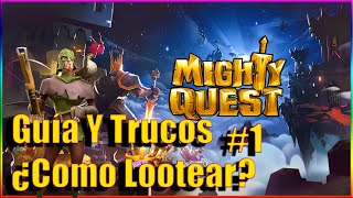 The Mighty Quest for Epic Loot | Guía y trucos #1