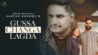 Gussa Changa Lagda (Official Video) : Jastan Sandhu | Sulfa | Latest Punjabi Songs 2020 | AMP