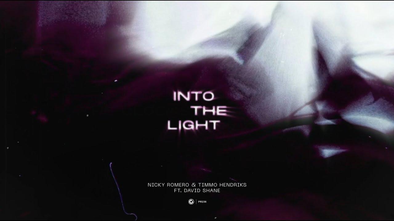 Nicky Romero & Timmo Hendriks ft. David Shane - Into The Light (Official Lyric Video)