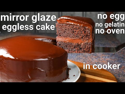eggless mirror glaze chocolate cake recipe in cooker | eggless chocolate mirror glaze | mirror cake