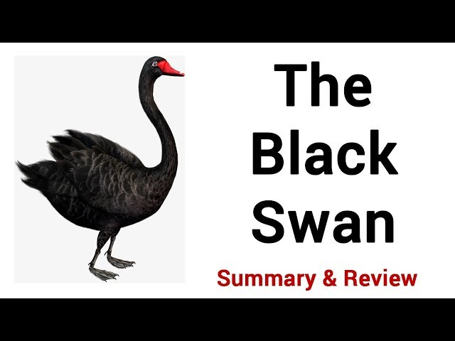 The Black Swan: Summary & Review