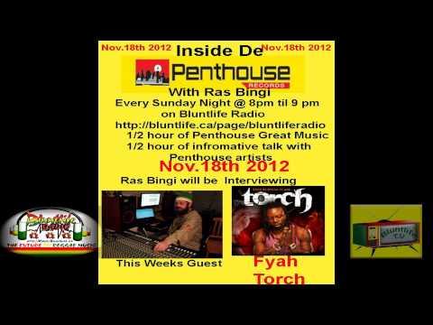 Inside De Penthouse with Ras Bingi Catt - Torch Interview, Nov 18