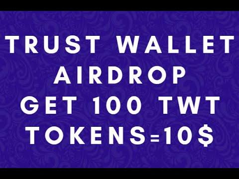 Trust Wallet Airdrop - Получите 100 TWT Tokens = 10$ / Криптовалюта бесплатно / Crypto Free