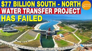 $ 77 Billion Water Transfer Project Has Failed | China's Mega Project Rotten Ended