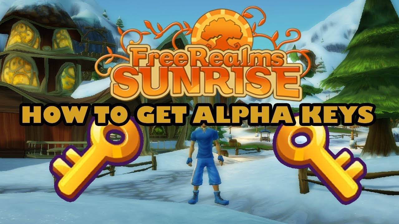 HOW TO GET ALPHA KEYS IN FREE REALMS SUNRISE