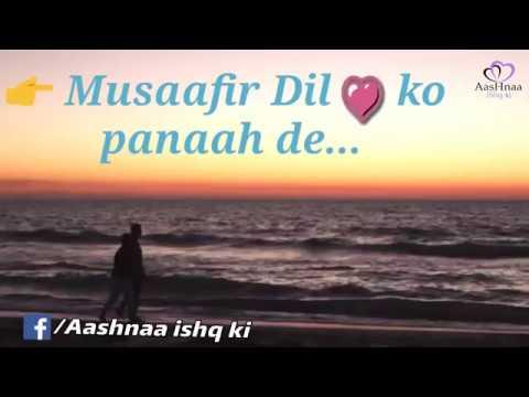 Humnava , Dil ko panaah de , whatsapp status video