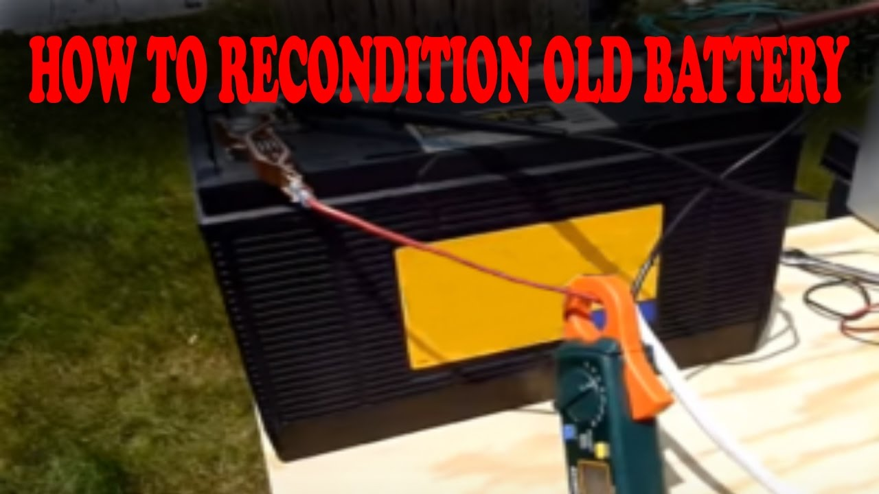 Refurbished Car Batteries Near Me >> How To Recondition Old Battery Refurbished Car Batteries