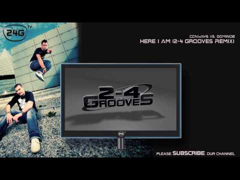 Conways vs. Dominoe - Here I Am (2-4 Grooves Remix)