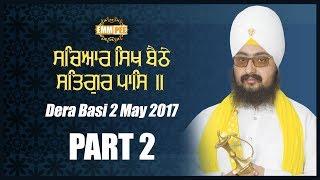 2_5_2017 - Part 2 - Sacheaar Sikh Bethe Satgur