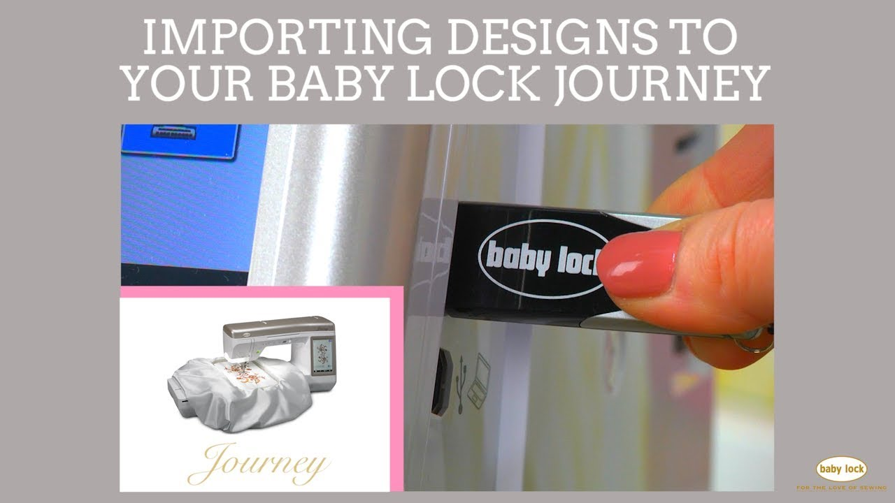 Transfer Embroidery Designs To Your Baby Lock Journey Youtube