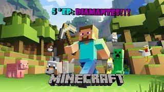 Minecraft - EP.5 En busca del diamante perdido!