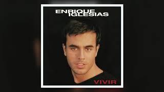 Enrique Iglesias - Viviré Y Moriré
