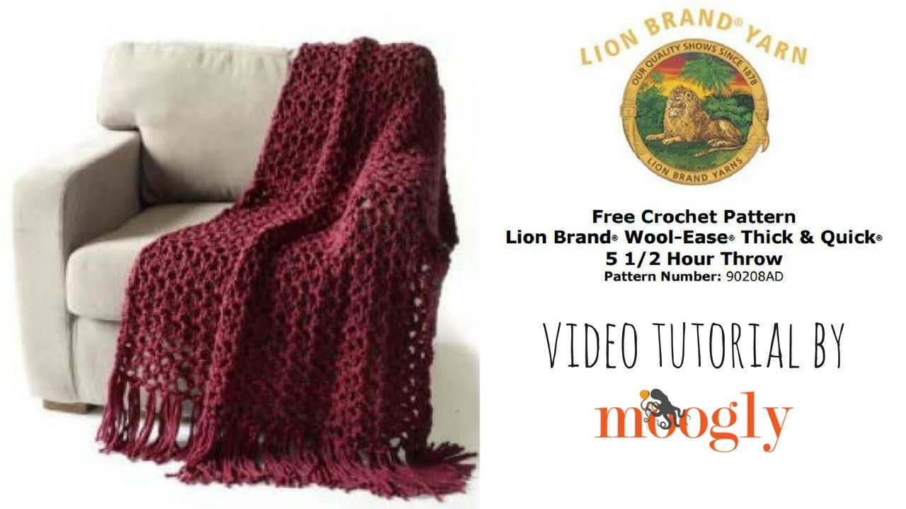 How To Crochet Lion Brand Yarns 5 12 Hour Throw Youtube