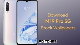 Xiaom Mi 9 Pro 5g Stock Wallpapers Download Link In Descriptions