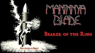 MANINNYA BLADE - Bearer of the Ring