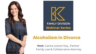 KUWKLG: Alcoholism in Divorce