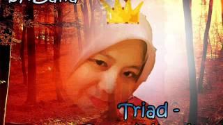 Triad - Ratu Dihatiku