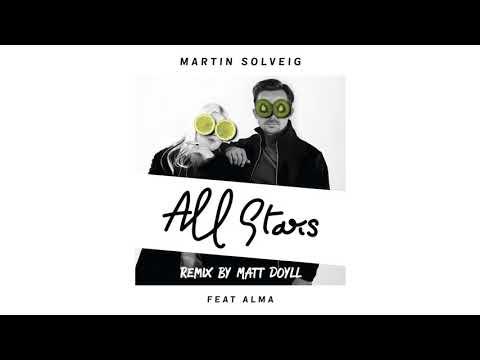 Martin Solveig - All Stars ft ALMA (Matt Doyll Remix) Radio Edit