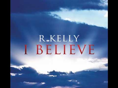 R Kelly  I Believe