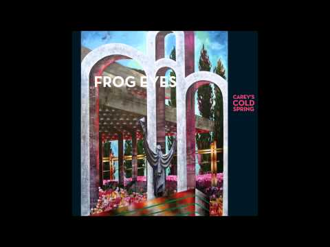 FROG EYES - A Needle in the Sun