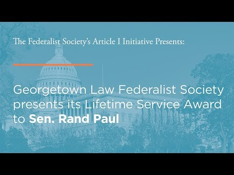 Georgetown Law Federalist Society presents its Lifetime Service Award to Sen. Rand Paul