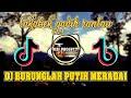 Dj Burung Lah Putih Meradai Takabek Gadih Rantau Full Bass  Mp3 - Mp4 Download