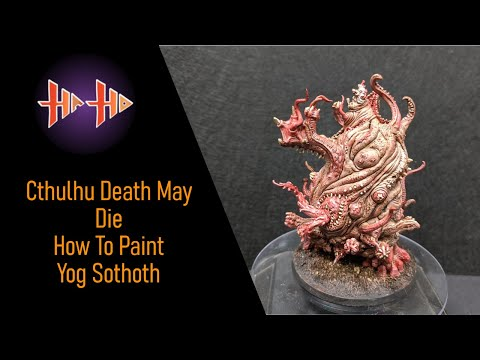 CMON Cthulhu Death May Die Painting Guide Ep.12 Yog Sothoth ( How To Paint ) 1 Hour W/ Contrast