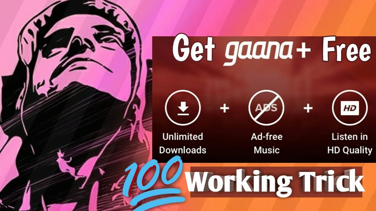 How to get gaana plus for free ?
