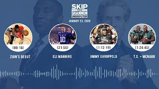 Zion's debut, Eli Manning, Jimmy Garoppolo, T.O. + McNabb (1.23.20) | UNDISPUTED Audio Podcast