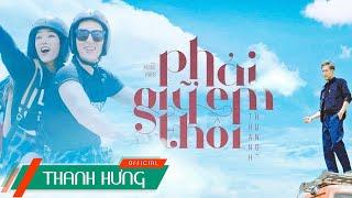 PHẢI GIỮ EM THÔI | THANH HƯNG | OFFICIAL MV (TTYCA PART 2)