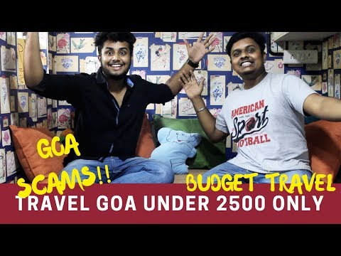 Cheapest way to Travel in Goa  | Goa Scam  | Do's And Don't | Travel Guide | Eat Attack
