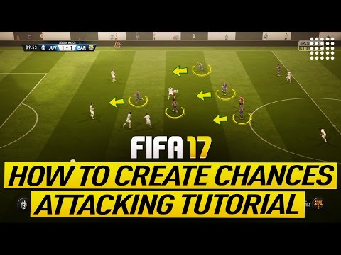 FIFA 17 ATTACKING TUTORIAL - HOW TO CREATE GOAL CHANCES - MOST EFFECTIVE BUILD UP PLAY TRICK