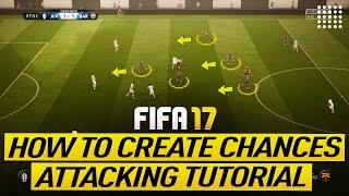FIFA 17 ANGREIFENDEN TUTORIAL - WIE ERSTELLE TORCHANCEN EFFEKTIVSTEN AUFBAUEN, SPIELEN TRICK