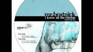 Mr Beatnick - I know all the bitches feat. Ahu (Bullion Remix)