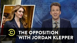 Simply the Best: Hope Hicks & Ben Carson's Chair - The Opposition w/ Jordan Klepper