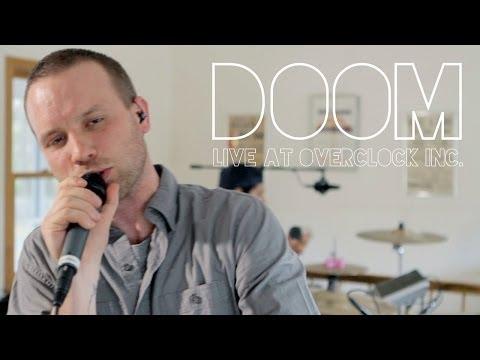 Doom (Live at Overclock Inc.)