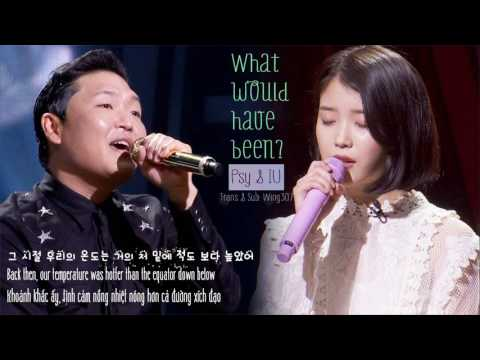 [Engsub+vietsub+kara] Psy ft IU - What would have been?
