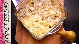 грушевый насыпной пирог за 5 минут / Bulk Pear Pie / 5 minute dessert