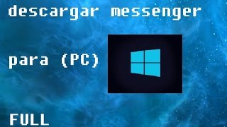 Descargar messenger para (pc)