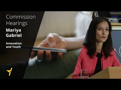 Commissioner Hearings: Mariya Gabriel