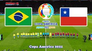 Brazil vs Chile Copa America 2021 PES 2021 Gameplay Match PC
