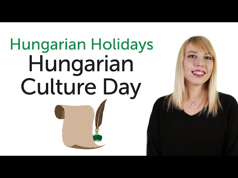 Hungarian Holidays - Hungarian Culture Day - Magyar kultúra napja