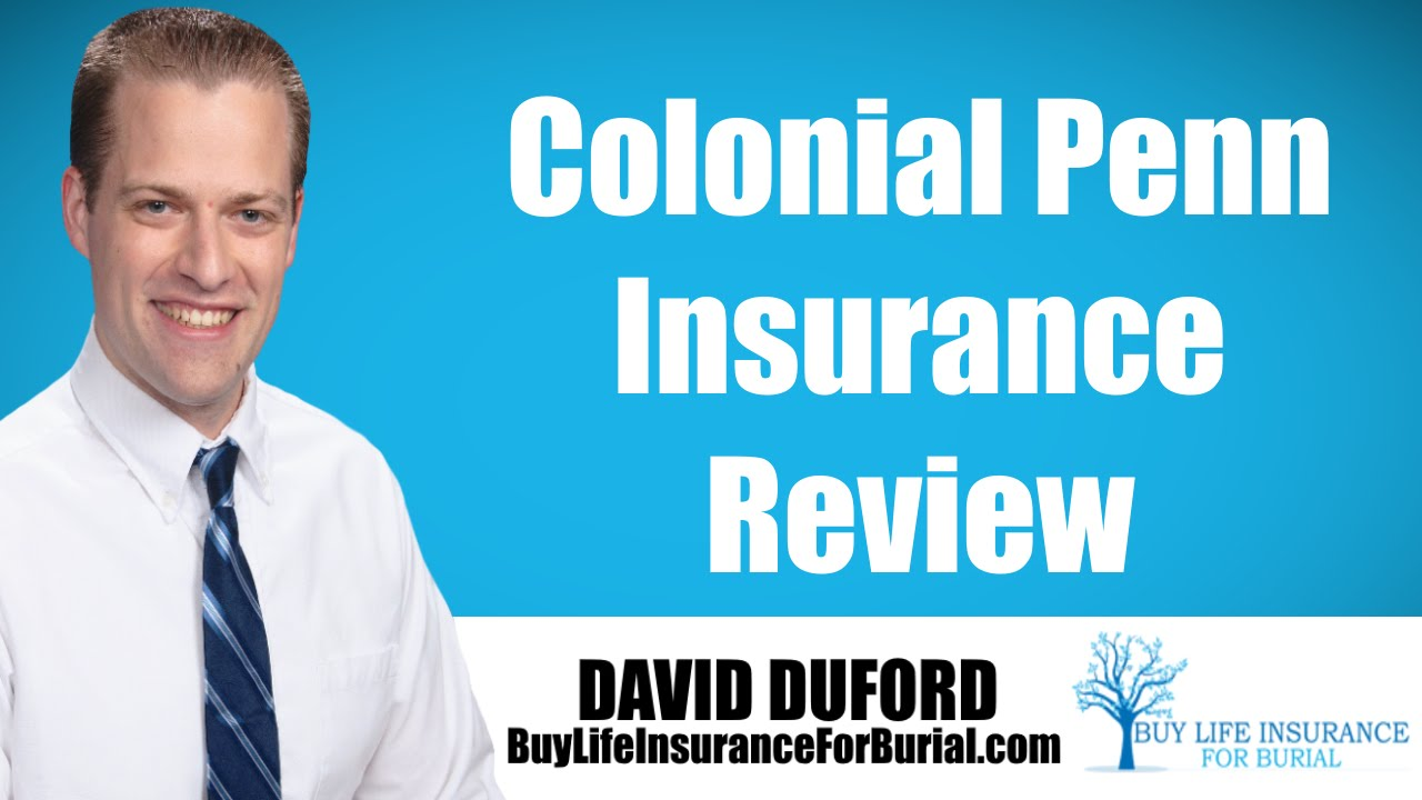 Colonial Penn Life Insurance Quotes Colonial Penn Life Insurance Review  Youtube